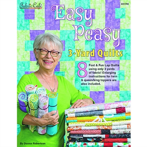 Fabric Cafe - Easy Peasy 3 Yard Quilts