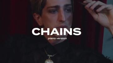 CHAINS PIANO VERSION