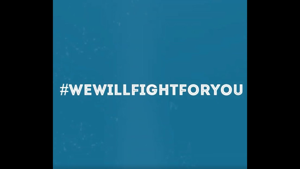 We will fight for you