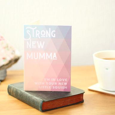 Strong New Mumma [A6]