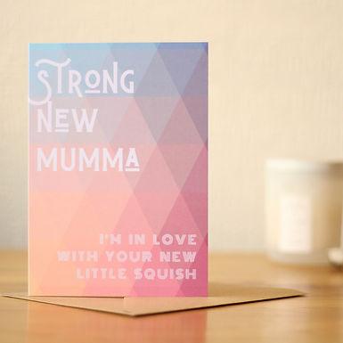 Strong New Mumma