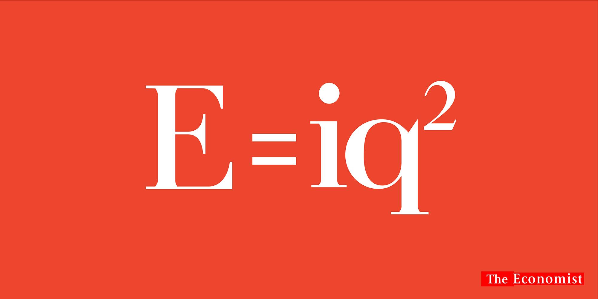 'E=iq2' The Economist, Dave Dye, AMV_BBDO