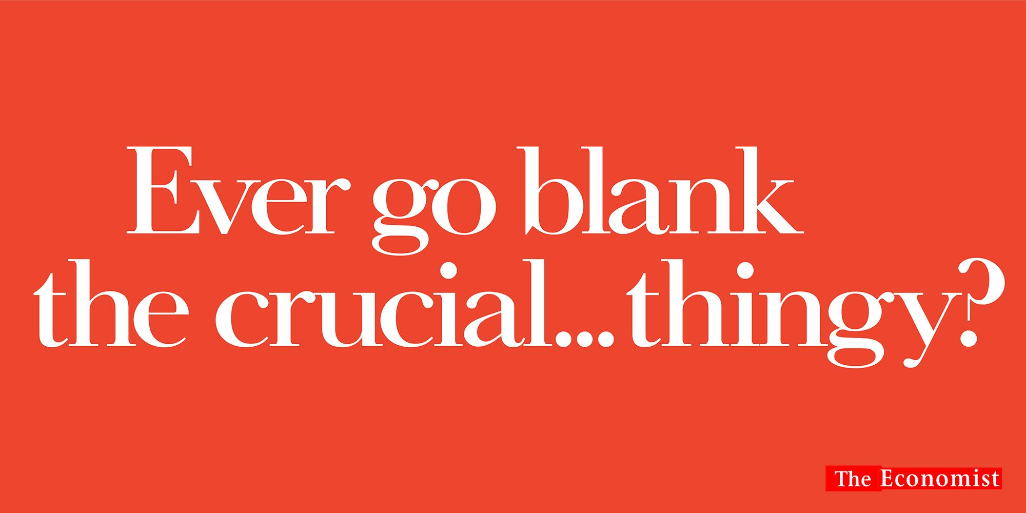 'Ever Go Blank' The Economist, Dave Dye, AMV_BBDO