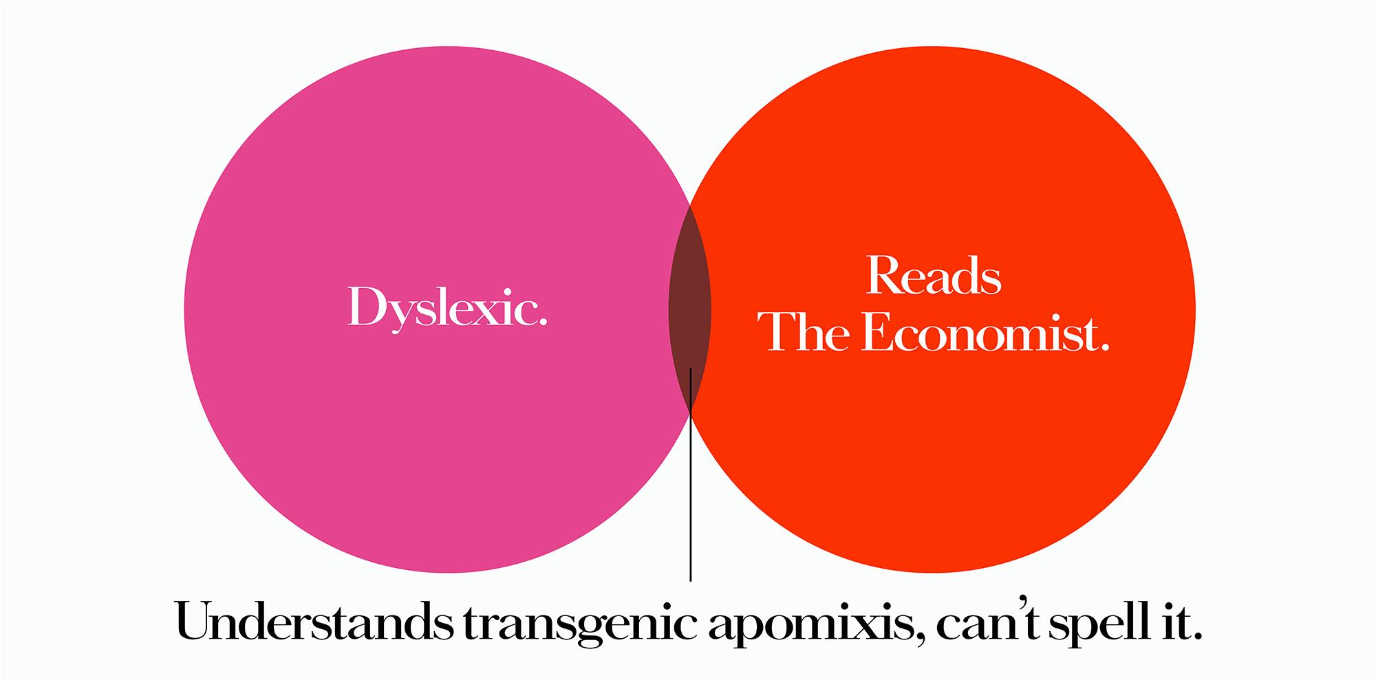 'Dyslexic_' The Economist, Dave Dye, Venn, 48 sheet, AMV-BBDO
