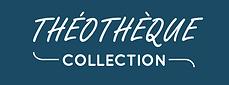 Théothèque Collection