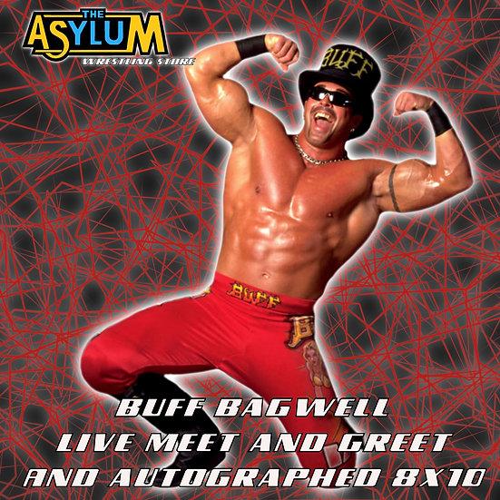 Buff Bagwell Virtual meet and greet and Autographed 8x10