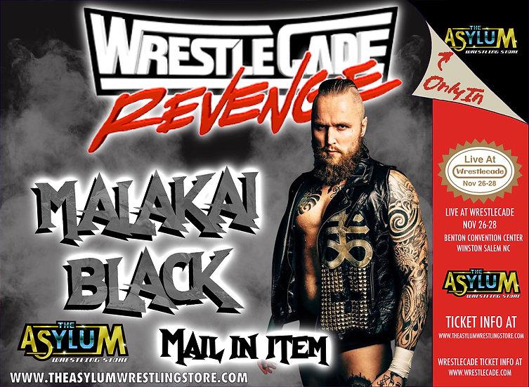Malakai Black Live! At Wrestlecade! 11/27/21 mail in item,