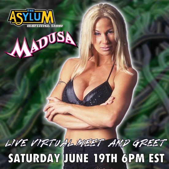 Madusa Live Virtual Meet and Greet