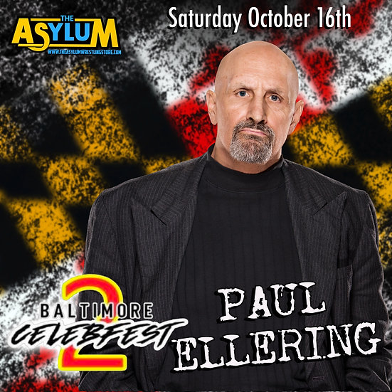 Paul Ellering Live! Baltimore Celebfest 2 with mail in option