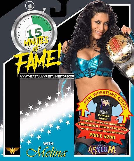 15 Minutes of Fame! Melina