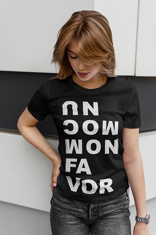 uncommon favor t-shirt