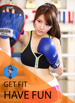 GET FIT & HAVE FUN