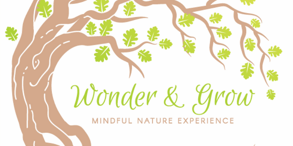 Wonder and Grow Mindful Nature Experience