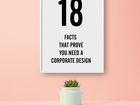 18 Facts That Prove You Need A Corporate Design