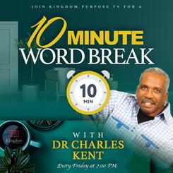 Dr Charles Kent - 10 Minute Word Break (