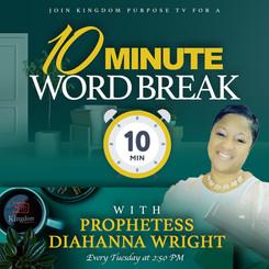 Prophetess Diahanna Wright - 10 Minute W
