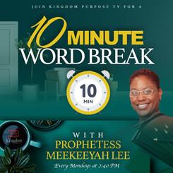 Prophetess Meekeeyah Lee - 10 Minute Wor