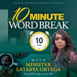 Minister LaTarya Ortega - 10 Minute Word