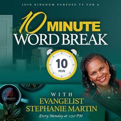 Evangelist Stephanie Martin - 10 Minute