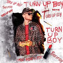 Turn Up Boy