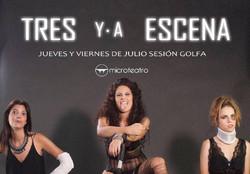 """""""Tres y a Escena"""""""