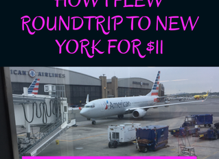 I flew round trip to New York for $11
