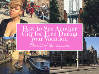 "How to See Another City for Free During your Vacation! The art of the ""Stopover""..."