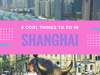 5 Cool things to do in Shanghai