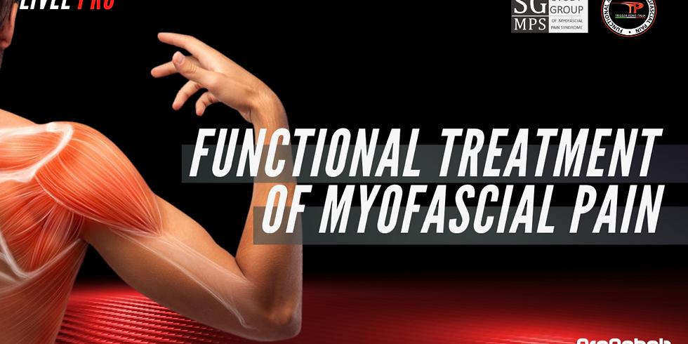 FUNCTIONAL TREATMENT OF MYOFASCIAL PAIN
