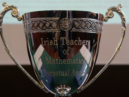 Prize Giving Ceremony for The Award for the Irish Teachers of Mathematics