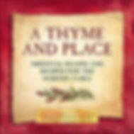 A Thyme and Place, cookbook, medieval feasts, medieval recipes