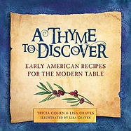 A Thyme to Discover, cookbook, Early American, colonist