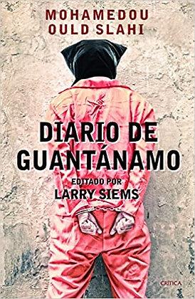 Diario de Guantánamo by Mohamedou Ould Slahi