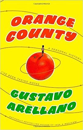 Orange County: A Personal History by Gustavo Arellano