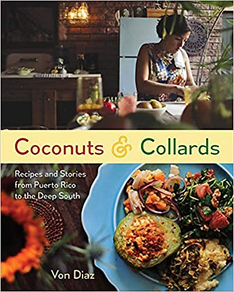 Coconuts and Collards by Von Diaz