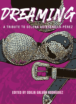 Dreaming, Edited by Odilia Galvan Rodriguez