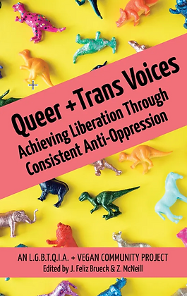 Queer and Trans Voices by Julia Feliz Brueck & Zoie Zane McNeill