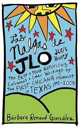 Las Nalgas de JLo/JLo's Booty byBarbara Renaud Gonzales