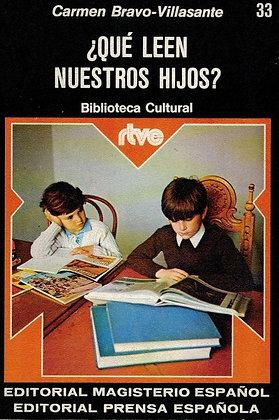 ¿Qué leen nuestros hijos? por Carmen Bravo-Villasante