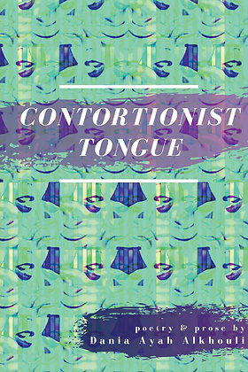 Contortionist Tongue by Dania Ayah Alkhouli