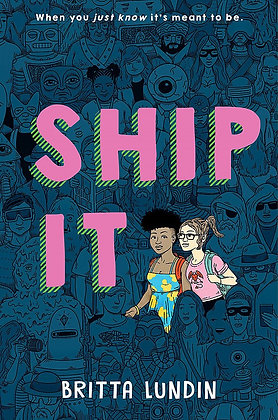Ship It by Britta Lundin