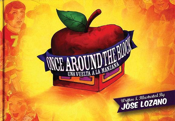 Once Around the Block / Una vuelta a la manzana by José Lozano