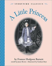 A Little Princess by Frances Hodgson Burnett, retold by Janet Allison Brown
