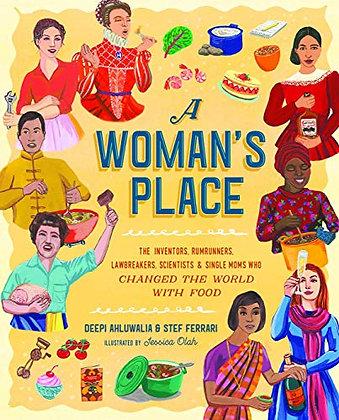 A Woman's Place by Deepi Ahluwalia, Stef Ferrari, & Jessica Olah