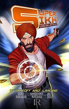 Super Sikh Loves Elvis. Hates Bad Guys by Eileen Kaur Alden