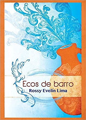 Ecos de Barro (Spanish Edition) by Rossy Evelin Lima