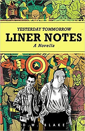 Liner Notes by D. W. Blake