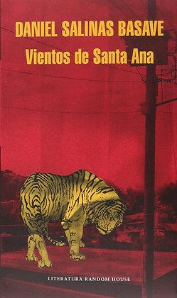 Vientos de Santa Ana por Daniel Salinas Basave