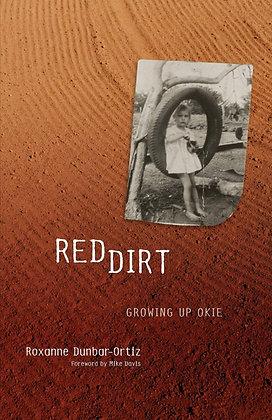 Red Dirt: Growing Up Okie by Roxanne Dunbar-Ortiz