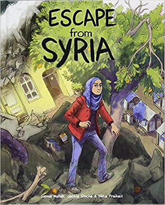 Escape from Syria by Samya Kullab, Jackie Roche & Mike Freiheit
